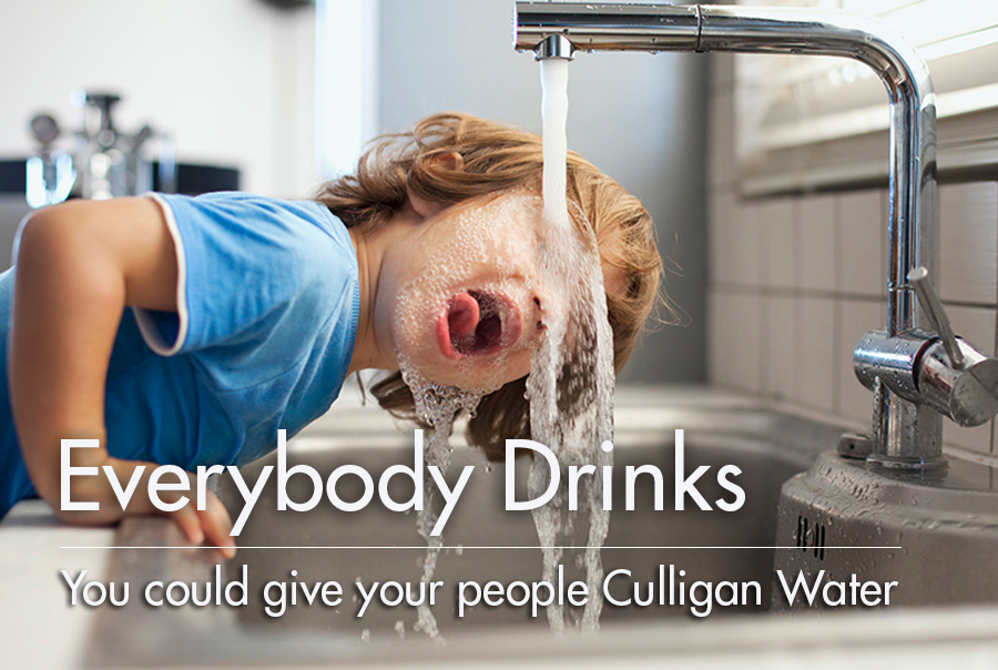 Everybody Drinks: You Could Give Your People Culligan Water